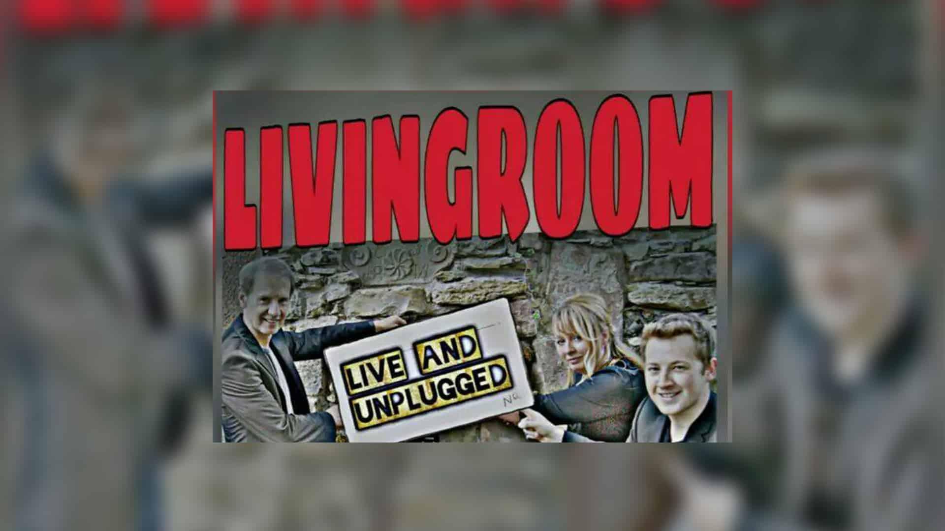 Live: Livingroom (Live & Unplugged)